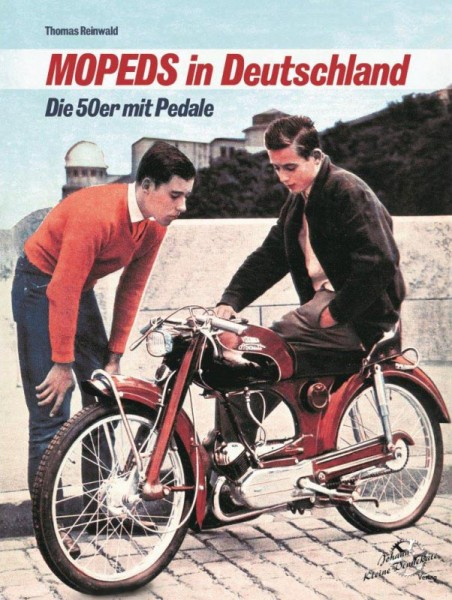 Mopeds in Deutschland - Die 50er mit Pedale