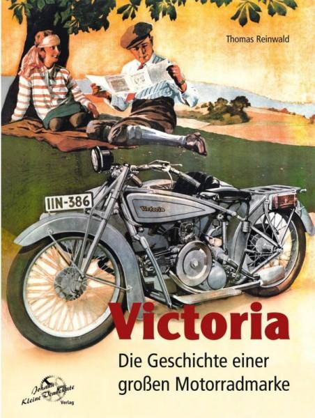 Victoria - Die Geschichte einer großen Motorradmarke