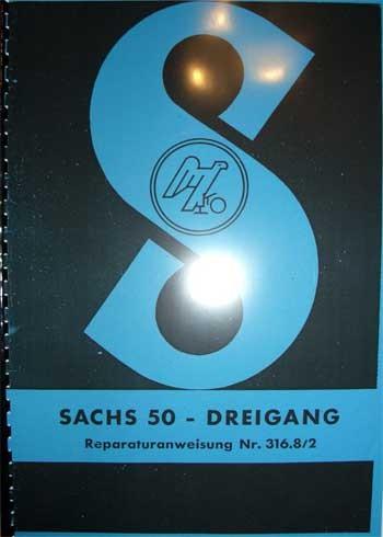 Sachs 50 - Dreigang Reparaturanweisung
